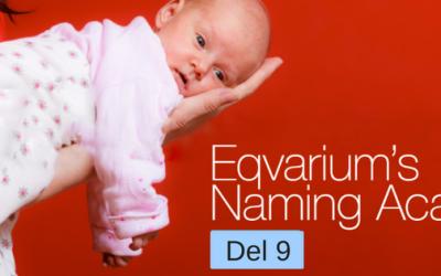 Eqvariums namnskola del 9